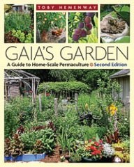 Gaia's Garden 2nd Edition by Toby Hemenway