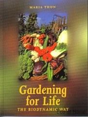 Gardening for Life Biodynamic - M Thun