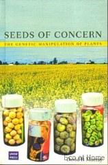 Seeds of Concern - GMO Food - D R Murray
