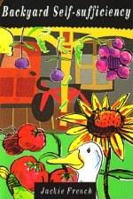 Backyard Self-Sufficiency- J French