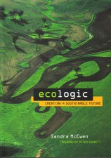 Ecologic: Creating a Sustainable Future S McEwen