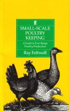 Small Scale Poultry Keeping - R Feltwell