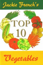 Jackie French's Top 10 Veges