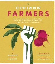 Citizen Farmers: Biodynamic