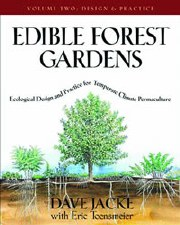 Edible Forest Garden Volume 2