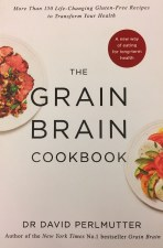 Grain Brain Cookbook by Dr David Perlmutter