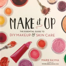 Make It Up - DIY Makeup and Skin Care