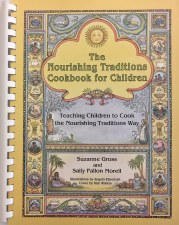 Nourishing Traditions Cookbook for Children
