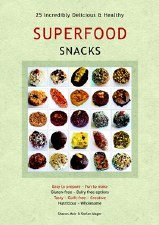 Superfood Snacks 25 Recipes