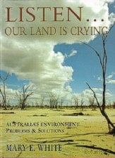 Listen our Land is Crying - M E White