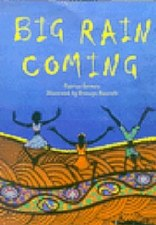 Big Rain Coming - Katrina Germein