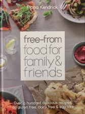 'free-from' food for family & friends by Pippa Kendrick.