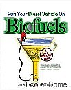 Run Your Diesel on Biofuels - Starbuck & Harper