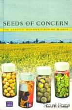 Seeds of Concern - GMO Food - D R Murray
