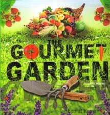 The Gourmet Garden - V Hayes