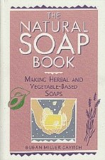 Natural Soap Book S Miller Cavitch