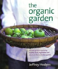 The Organic Garden - J Hodges
