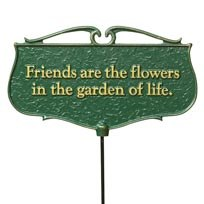 Garden Sign, Friends are the..