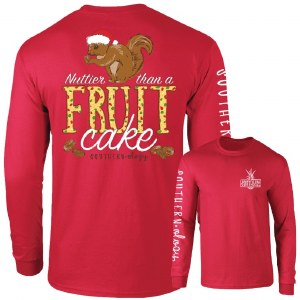 Southernology Nuttier Than A Fruit Cake Long Sleeve T-Shirt SMALL