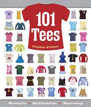 101 Tees by Cathie Filan