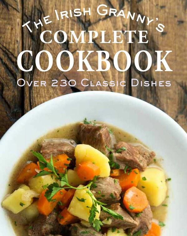 Irish Granny Complete Cookbook