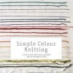 Erika Knight Simple Colour Kni