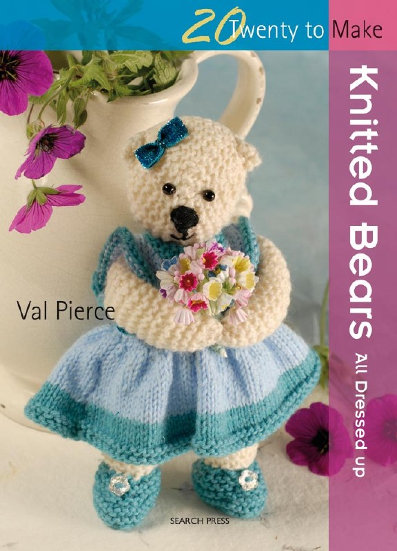 20 To Make Knitted Bears Book