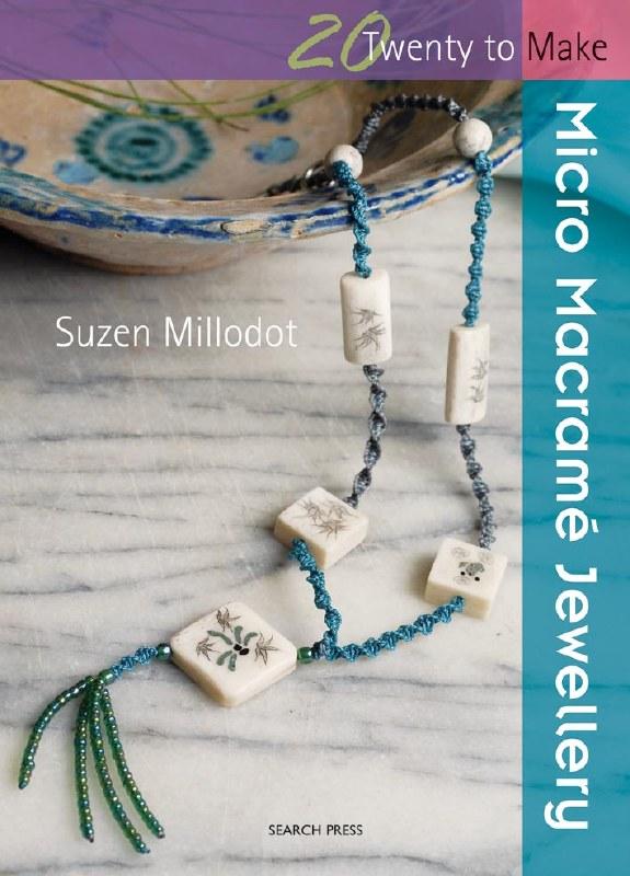 20 To Make Micro Macrame Book