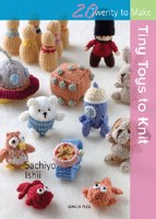 20 To Make Tiny Toys to Knit