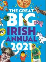 Great Big Irish Annual 2021