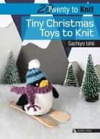 20 To Make Tiny Christmas Toys