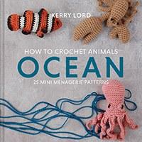 How to Crochet Animals:Ocean