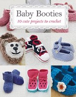 Baby Bootees 10 Cute Projects