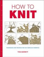 How to Knit by Tina Barrett Lg