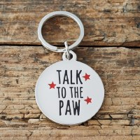 Dog Tag Talk to the Paw!