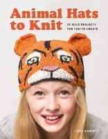Animal Hats to Knit by Luise R