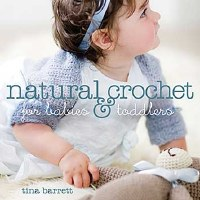 Natural Crochet for Babies Tod