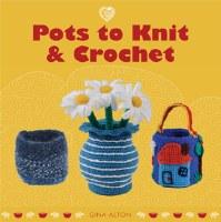 Cozy Pots to Knit & Crochet