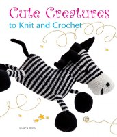 Cute Creatures to Knit & Croch