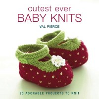 Cutest Ever Baby Knits New Edi