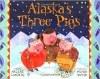 Book/C/Alaskas Three Pigs