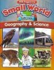 Small World Geo & Science 6th