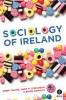 A Sociology of Ireland 4th Ed