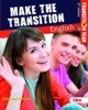 Make The Transition English
