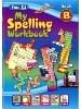 New My Spelling Workbook B