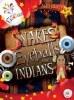 Snakes, Eyeballs & Indians