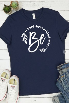 Be Bold Brave Kind Wise Tee