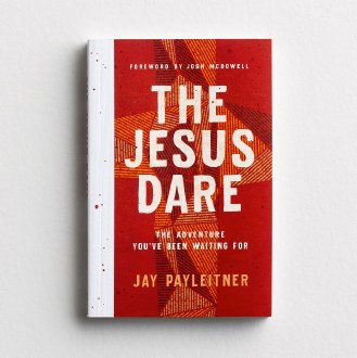The Jesus Dare