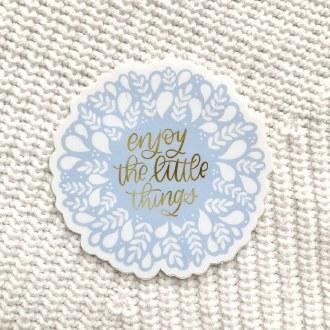 Sticker: Enjoy Little Things