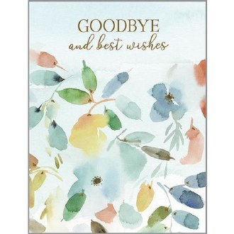 Goodbye and Best Wishes